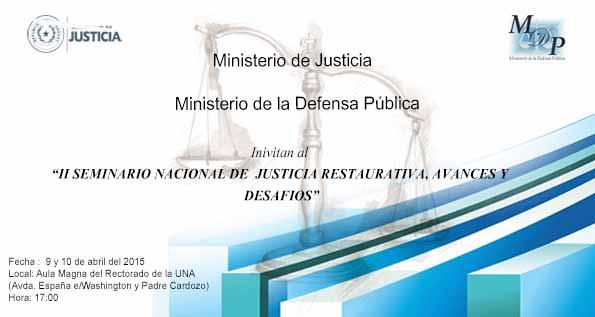 Realizar n seminario nacional de justicia restaurativa for Ministerio del interior y de justicia